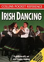 Irish Dancing (Collins Pocket Reference)