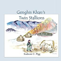 Genghis Khan Twin Stallions by [Pigg, Sodnom]