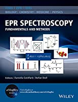 EPR Spectroscopy: Fundamentals and Methods (eMagRes Books)
