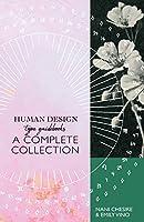 Human Design Type Guidebooks: A Complete Collection: Generators, Manifestors, Manifesting Generators, Projectors, Reflectors