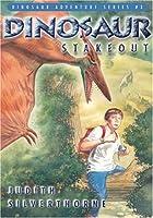 Dinosaur Stakeout (Dinosaur Adventure Series)