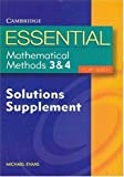 Cover of Essential Mathematical Methods 3 & 4 Solutions Supplement