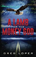 A Lamb for the Money God