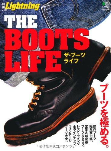 別冊Lightning93 THE BOOTS LIFE(ザ ブーツ ライフ) (エイムック 2062 別冊Lightning vol. 93)の詳細を見る