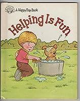 Helping Is Fun/3487 (Happy Day Books)