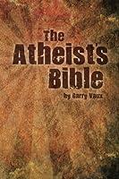 The Atheist's Bible