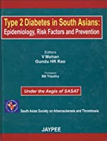 Type 2 Diabetes in South Asians: Epidemiology, Risk Factors and Prevention