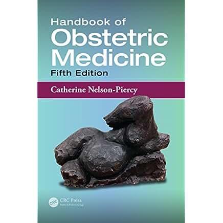 handbook of obstetric medicine catherine nelson piercy