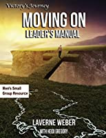 Moving on Leader's Manual: Victory's Journey