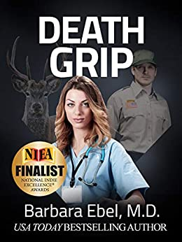 Death Grip: A Medical Thriller (Dr. Annabel Tilson Novels Book 4) by [Ebel, Barbara]