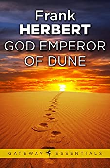 God Emperor Of Dune: The Fourth Dune Novel (The Dune Sequence Book 4) by [Herbert, Frank]