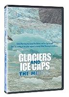 Glaciers & Ice Caps: The Melting