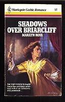 Shadows Over Briarcl (Gothic Category Romances)