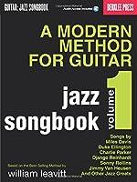 A Modern Method for Guitar: Guitar: Jazz Songbook (Guitar Method)