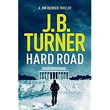 Hard Road (A Jon Reznick Thriller Book 1)