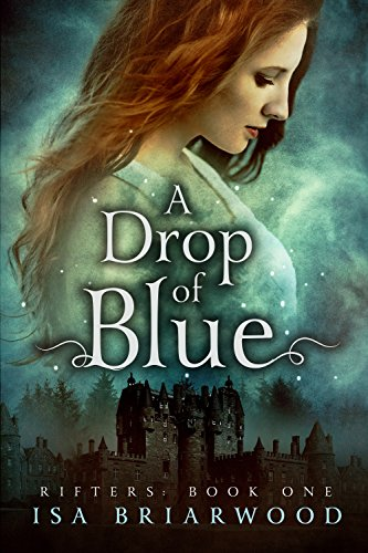 A Drop of Blue: Rifters: Book One (English Edition)