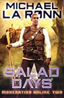 Salad Days (Moderation Online)
