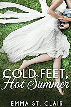 Cold Feet, Hot Summer (Christmas to July Book 2) by [St. Clair, Emma]