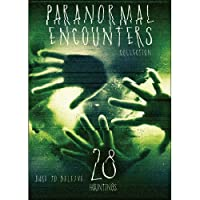 Paranormal Encounters Collection V.1: 28 Hauntings