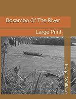 Bosambo Of The River: Large Print