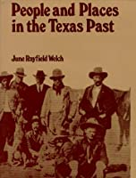 People and Places in the Texas Past