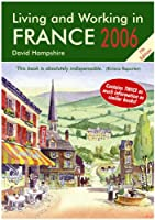 Living and Working in France: A Survival Handbook