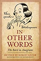 In Other Words: The Bard in Anagrams
