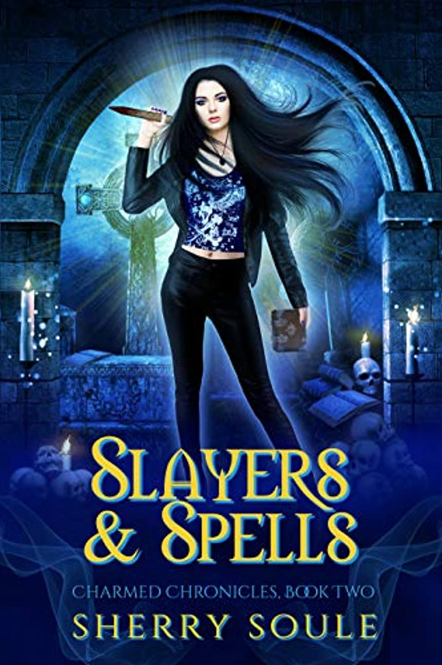 冒険優先権敬なSlayers & Spells (Charmed Chronicles Book 2) (English Edition)
