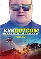 Kim Dotcom: Caught in the Web [DVD]