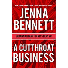 A Cutthroat Business: A Savannah Martin Novel (Savannah Martin Mysteries Book 1)