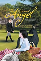 The Second Angel: A Home Office Lord's Novel