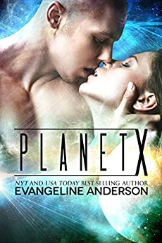 Planet X: (Alien Warrior Science Fiction Romance) by [Anderson, Evangeline]