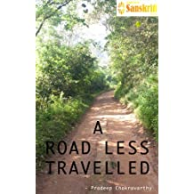 A ROAD LESS TRAVELLED: A historian's guide to lesser known temples of Tamil Nadu (English Edition)