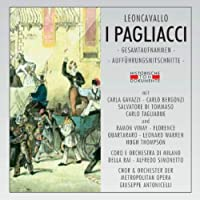 I Pagliacci -Gesamtaufnahmen- (auffuhrungsmitschnitte)