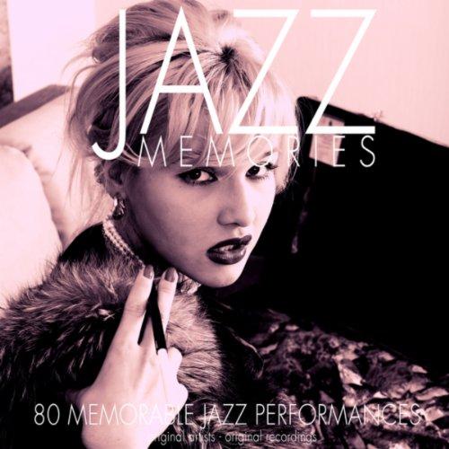 Jazz Memories (80 Memorable Ja...