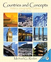 Countries and Concepts: Politics, Geography, Culture (8th Edition)