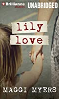 Lily Love: Library Edition