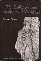 The Sculpture and Sculptors of Yazilikaya