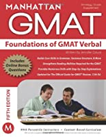 Foundations of GMAT Verbal (Manhattan Gmat Strategy Guide: Verbal Gmat Supplement Guide)