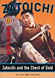 Zatoichi: Zatoichi & Chest of Gold - Episode 6 [DVD] [Import]