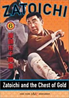 Zatoichi: Zatoichi & Chest of Gold - Episode 6 [DVD] [Import]