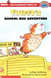Fluffy's School Bus Adventure (Fluffy, the Classroom Guinea Pig)