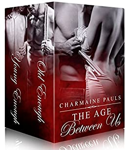 Old Enough (Book 1) & Young Enough (Book 2): The complete box set (The Age Between Us) by [Pauls, Charmaine]
