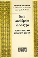 Italy and Spain, 1600-1750 (Sources & Documents in History of Art)