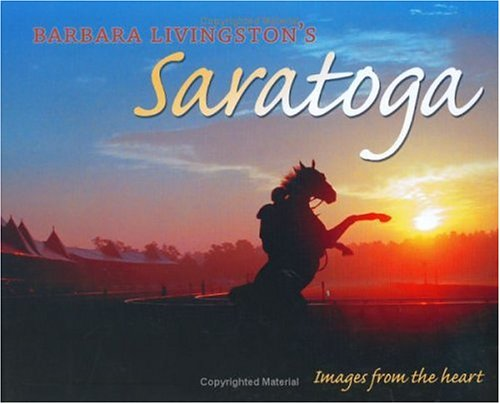 Barbara D. Livingston's Saratoga