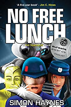 [Haynes, Simon]のHal Spacejock 4: No Free Lunch (English Edition)
