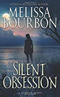 Silent Obsession (A Legends Novel)