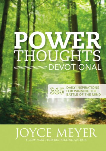 Download Power Thoughts Devotional: 365 Daily Inspirations for Winning the Battle of the Mind 1455517445