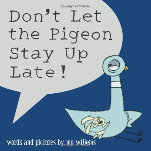 Don't Let the Pigeon Stay Up Late!の詳細を見る