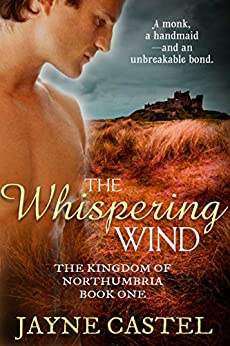 The Whispering Wind (The Kingdom of Northumbria Book 1) by [Castel, Jayne]